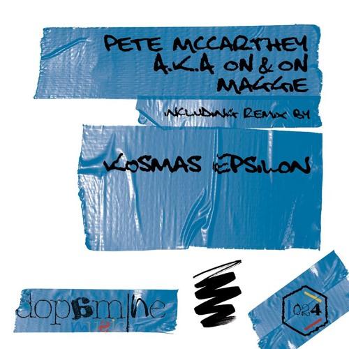Pete McCarthey - Maggie (Kosmas Epsilon Remix)