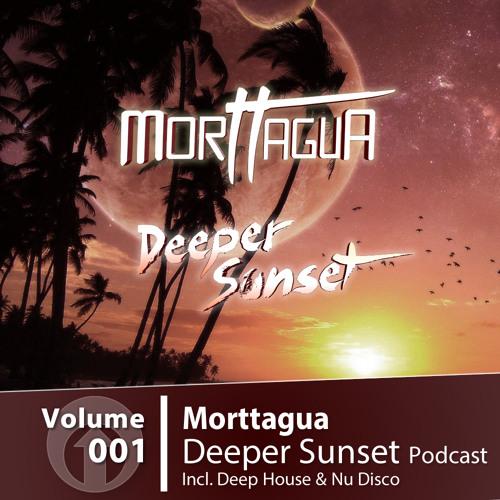 Morttagua - Deeper Sunset Podcast Vol.01