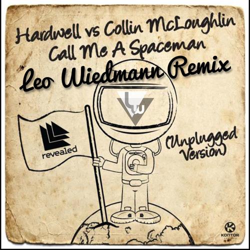Hardwell vs Collin Mcloughlin - Spaceman (Leo Wiedmann Remix) [Free Download]