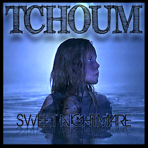 TchOum {DFC/KMR} Sweet Nightmare - Out Now on Exode Records