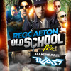 Mike Prez & Dj Blass REGGAETON old school Mix