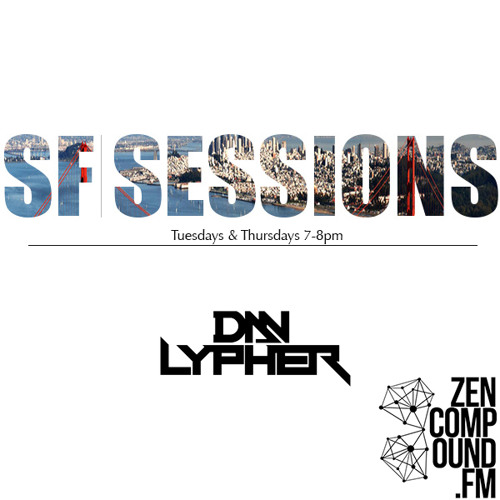 SF SESSIONS - Dan Lypher Podcast #010