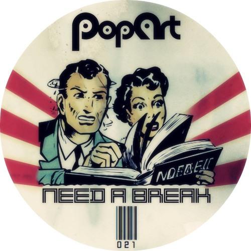 Dashdot _ Need a Break  |PopArt|