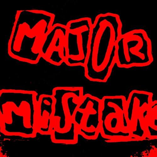 Major Mistake  --  Forever The Patriot ( Rosemount Sessions 1998 )