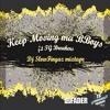 Keep moving ma b-boy's(f.t TG breakers)- Dj slowfingaz Mixtape(BBOY)