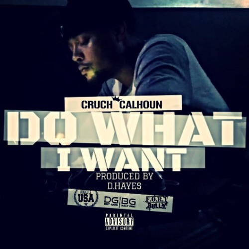 Do What I Want (Produced By D.Hayes)