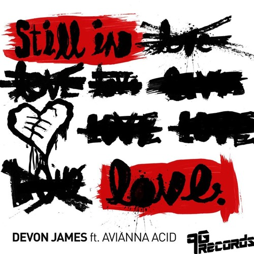 Devon James ft Avianna Acid - Still In Love (J Paul Getto goes to Graceland)