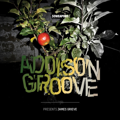 Addison Groove 'Presents James Grieve' album teaser mega mix for B.Traits