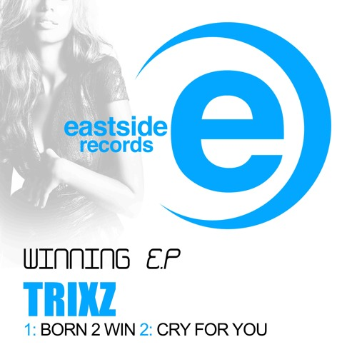 Born to Win -Trixz