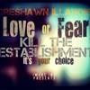 Kill The Establishment (Fear,Love) prod. Illanoise