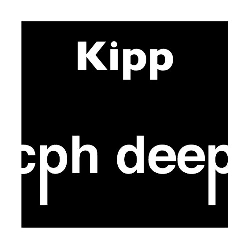 Kipp In The Mix For CPH DEEP !!!