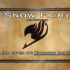 Snow Fairy (Full English cover by: Morgan Berry) (Fairy Tail)