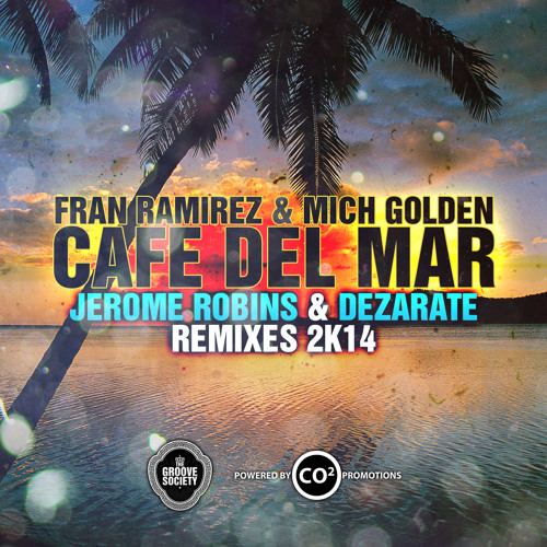 The Groove Ministers - Cafe Del Mar (Jerome Robins Mix) - GROOVE SOCIETY RECORDS