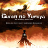 Guren no Yumiya (Full English cover by: Morgan Berry) (Attack on Titan)