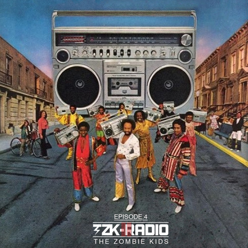 TZK RADIO by The Zombie Kids Episode 004