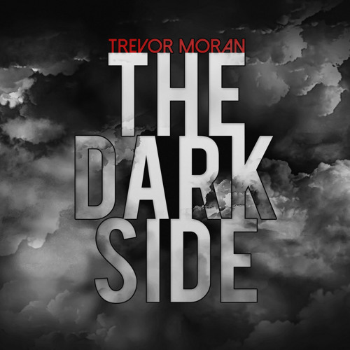 The Dark Side Trevor Moran