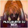 PASCU & URTZI DJ - STAY THE NIGHT (ZEDD)