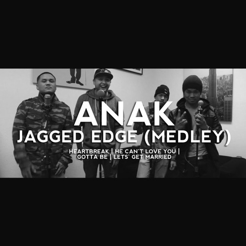 Jagged Edge - Medley (Cover by @TheOfficialANAK)