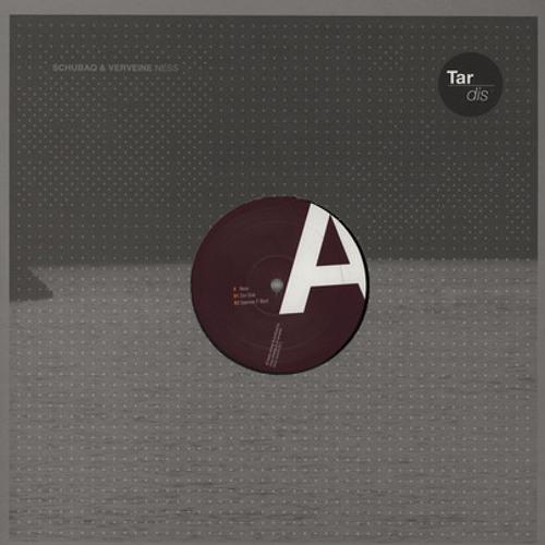 Schubaq & Verveine - Ness (Tardis 001) preview