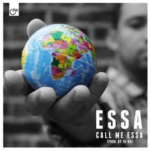 Call Me Essa (produced by Ta-Ku)