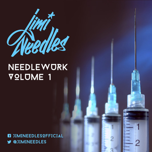 Jimi Needles - Needlewurk Vol. 1 (Mixtape)