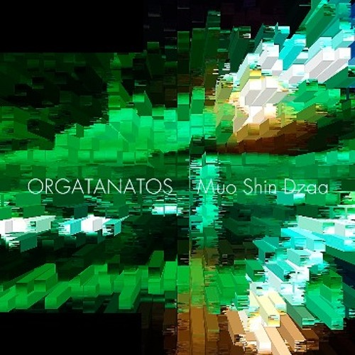 "Orgatanatos ""N¥"" from the album ""Muo Shin Dzaa"" PFCD41"