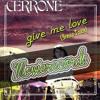 Cerrone - Give me love (Breixo reTouch) New Master