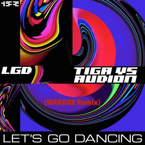 Tiga Vs Audion-Let's Go Dancing (Marone Remix) #FREE DOWNLOAD#