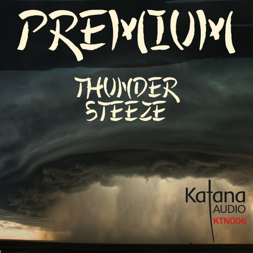 KTN006 - Premium - Thunder - Katana Audio