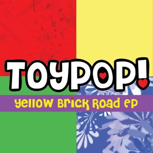ToyPOP! Yellow Brick Road EP (2012)