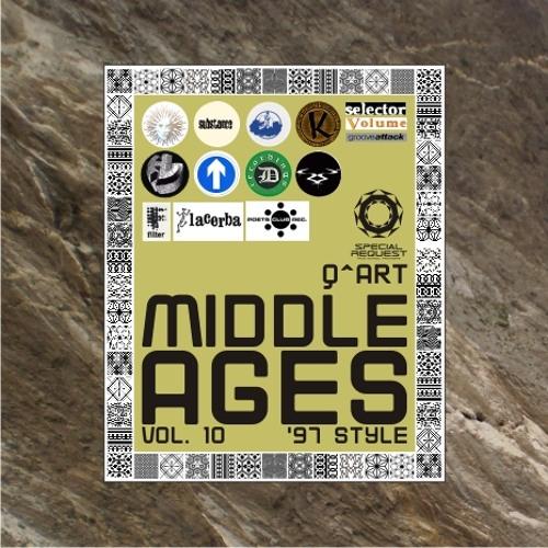 DJ Q^ART - Middle Ages ('97 Style) Vol. 10