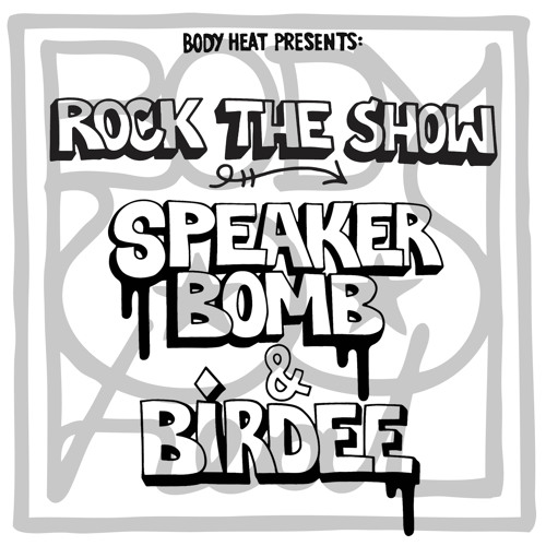Speaker Bomb & Birdee - Rock The Show
