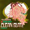 TOKiMONSTA - Clean Slate (HALLYWOOD X Remix) Ft. Gavin Turek