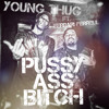 Download Young Thug ft. Ferrari Ferrell - Pussy Ass Bitch (prod. Honorable C Note) Mp3