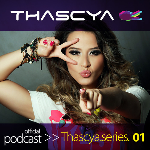 1st Podcast by Dj Thascya