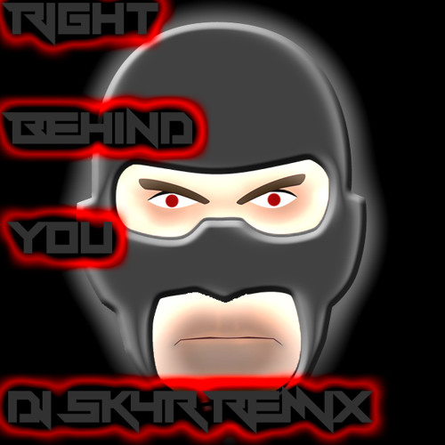 Right Behind You/Spy's Theme ( DJ SK4R REMIX )+ Free DL