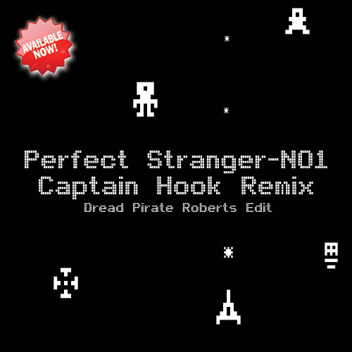 PERFECT STRANGER - NO 1 (CAPTAIN H✪✪K Remix) - Dread Pirate Roberts Edit