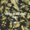 DAVE ELEANOR - Howl (bassmusik006)