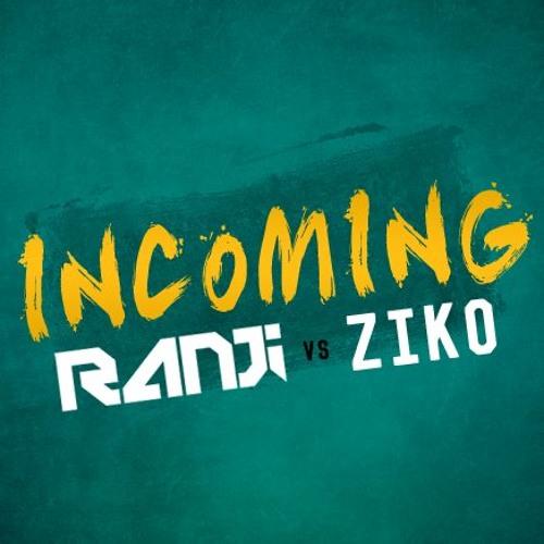 Ranji Vs Ziko-Incoming (Demo)