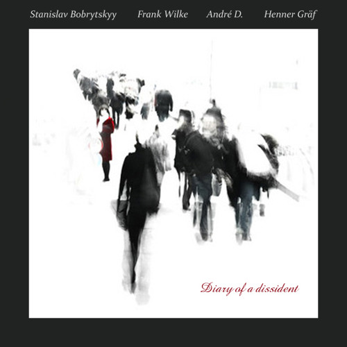 Cut throught the fog - S.Bobrytskyy/F.Wilke/André D./Henner Gräf (link to download this LP below)