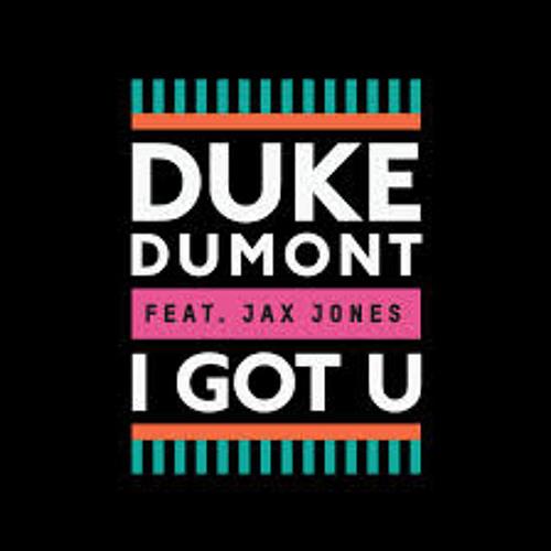 Duke Dumont - I Got U - High Contrast Remix