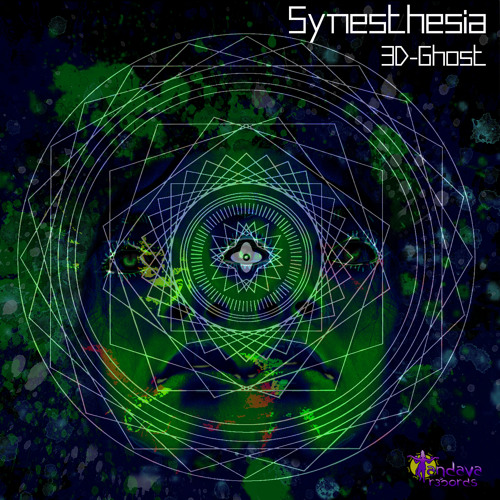 3-D GHOST - SYNESTHESIA [OUT NOW]