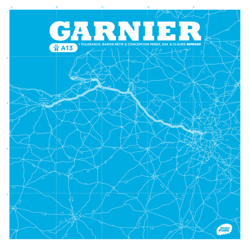 GARNIER - A13 (Preview)- March 24th On Musique Large