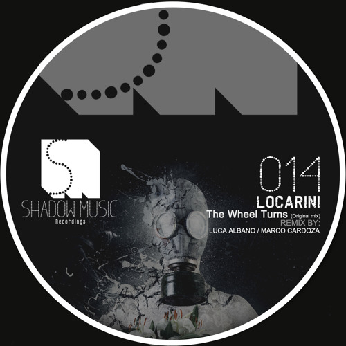 Locarini - The Wheel Turns (original Mix) [Shadow Music.recordings]