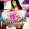 Download LOVE MY VALENTINE By Dj Vesty - the finest sexy RnB MixTape Mp3