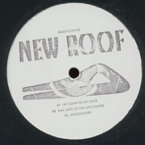 "Karen Gwyer - Lay Claim To My Grub (from ""New Roof EP"", out Feb 17th)"