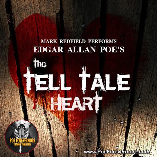 THE TELL-TALE HEART - By Edgar Allan Poe, Performed by Mark Redfield