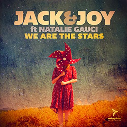 Jack & Joy ft Natalie Gauci_We Are The Stars (Matteo Marini In The Sky Radio Mix)