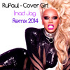RuPaul - Cover Girl (Inad Jag REMIX 2014)