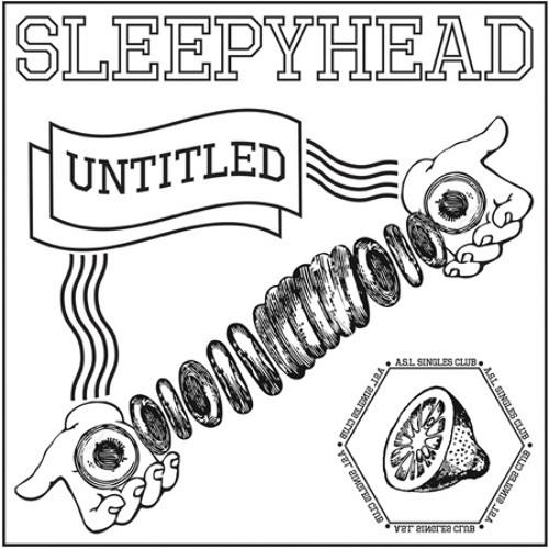 Sleepyhead - Untitled